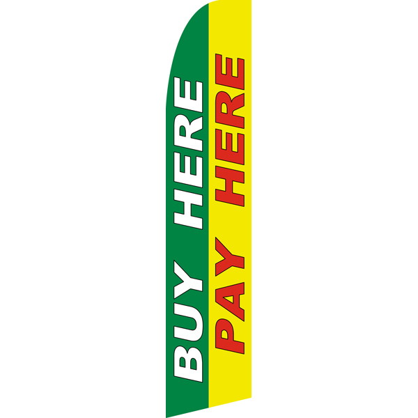 Buy Here Pay Here Swooper Flags,Beach Flag